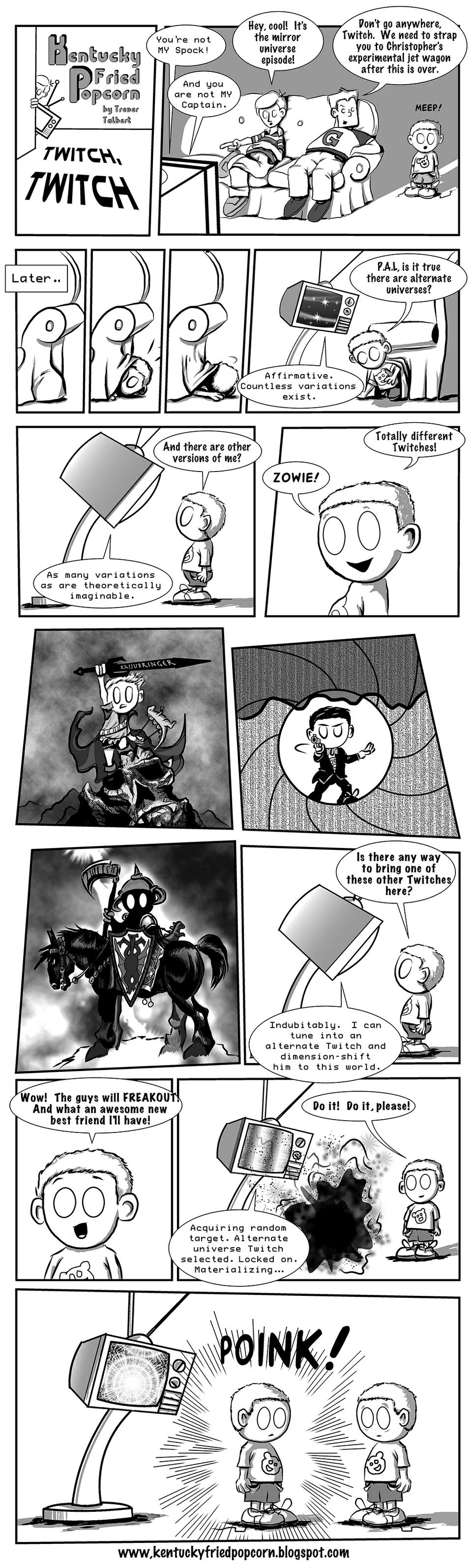 Twitch, Twitch - Part 1
